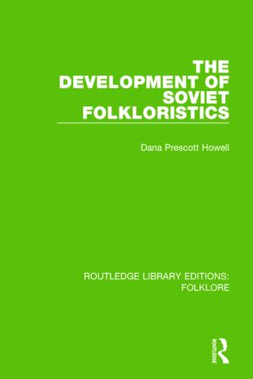 The Development of Soviet Folkloristics (RLE Folklore) book cover