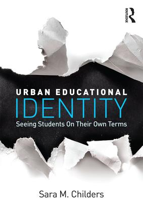 Urban Educational Identity: Seeing Students on Their Own Terms book cover