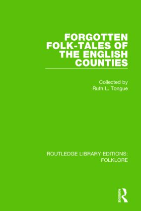 Forgotten Folk-tales of the English Counties (RLE Folklore) book cover