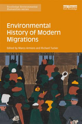Environmental History of Modern Migrations: 1st Edition (Hardback) book cover