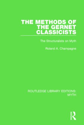 The Methods of the Gernet Classicists Pbdirect: The Structuralists on Myth, 1st Edition (Paperback) book cover