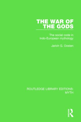The War of the Gods Pbdirect: The Social Code in Indo-European Mythology, 1st Edition (Paperback) book cover