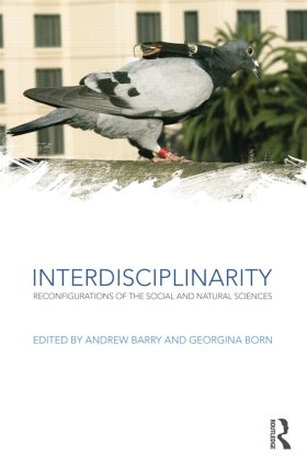 Interdisciplinarity: Reconfigurations of the Social and Natural Sciences book cover