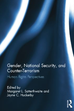 Gender, National Security, and Counter-Terrorism: Human rights perspectives book cover