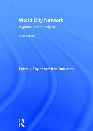 World City Network: A global urban analysis, 2nd Edition (Hardback) book cover