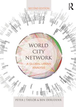 World City Network: A global urban analysis, 2nd Edition (Paperback) book cover