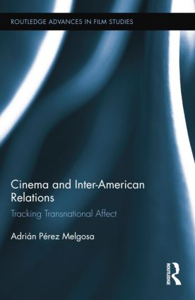 Cinema and Inter-American Relations