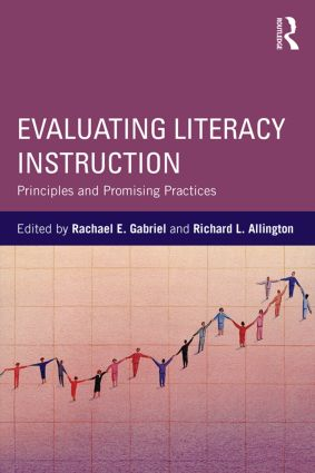 Evaluating Literacy Instruction: Principles and Promising Practices (Paperback) book cover