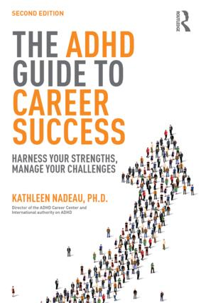 The ADHD Guide to Career Success: Harness your Strengths, Manage your Challenges, 2nd Edition (Paperback) book cover