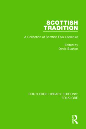 Scottish Tradition (RLE Folklore): A Collection of Scottish Folk Literature book cover