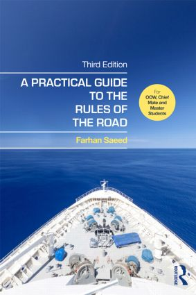 A Practical Guide to the Rules of the Road: For OOW, Chief Mate and Master Students, 3rd Edition (Paperback) book cover
