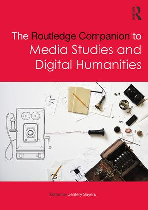 The Routledge Companion to Media Studies and Digital Humanities (Hardback) book cover