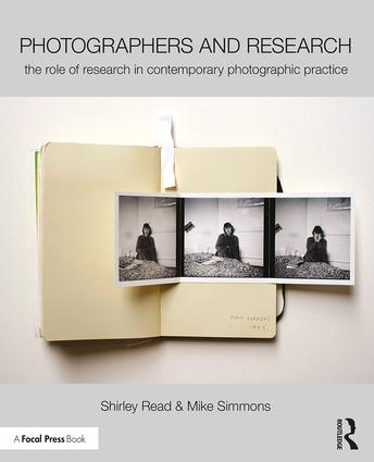 Photographers and Research: The role of research in contemporary photographic practice book cover