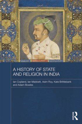 A History of State and Religion in India: 1st Edition (Paperback) book cover