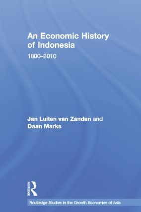 An Economic History of Indonesia: 1800-2010 book cover