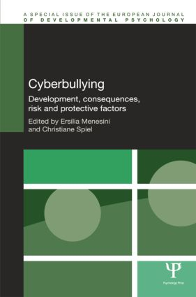 Cyberbullying: Development, Consequences, Risk and Protective Factors book cover