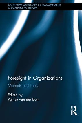 Foresight in Organizations: Methods and Tools book cover