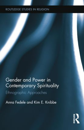 Gender and Power in Contemporary Spirituality: Ethnographic Approaches, 1st Edition (Paperback) book cover
