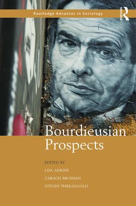 Bourdieusian Prospects: 1st Edition (Hardback) book cover