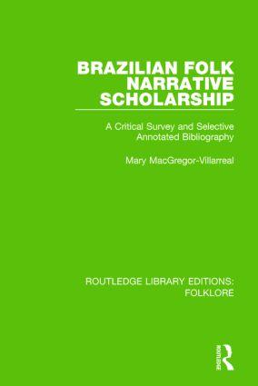 Brazilian Folk Narrative Scholarship (RLE Folklore)