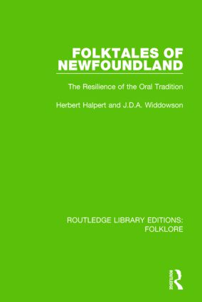 Folktales of Newfoundland Pbdirect: The Resilience of the Oral Tradition, 1st Edition (Paperback) book cover