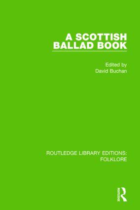 A Scottish Ballad Book (RLE Folklore)