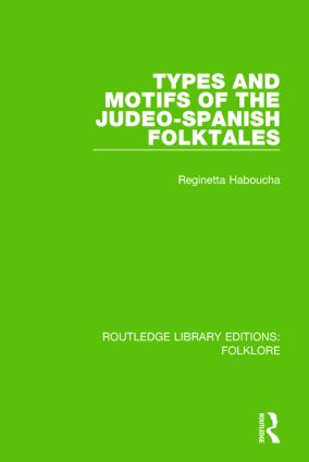 Types and Motifs of the Judeo-Spanish Folktales Pbdirect: 1st Edition (Paperback) book cover