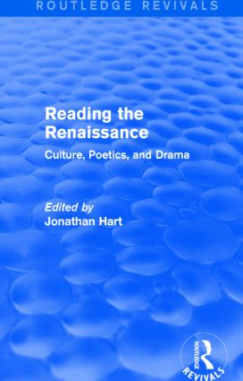 Reading the Renaissance (Routledge Revivals): Culture, Poetics, and Drama, 1st Edition (Paperback) book cover