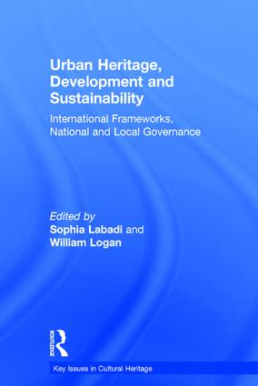 Urban Heritage, Development and Sustainability: International Frameworks, National and Local Governance book cover