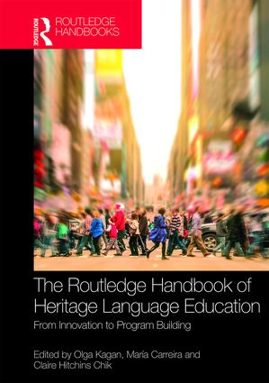 The Routledge Handbook of Heritage Language Education: From Innovation to Program Building book cover