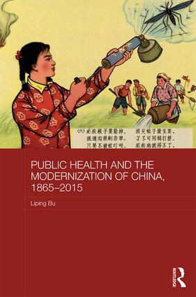 Public Health and the Modernization of China, 1865-2015 book cover