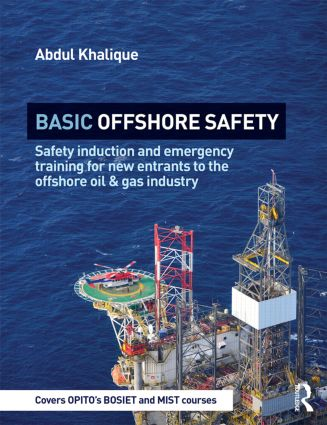 Basic Offshore Safety: Safety induction and emergency training for new entrants to the offshore oil and gas industry (Paperback) book cover