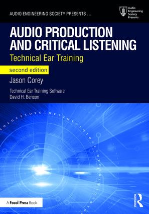 Audio Production and Critical Listening: Technical Ear Training book cover