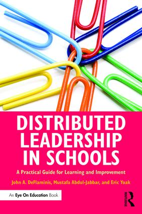 Distributed Leadership in Schools: A Practical Guide for Learning and Improvement book cover