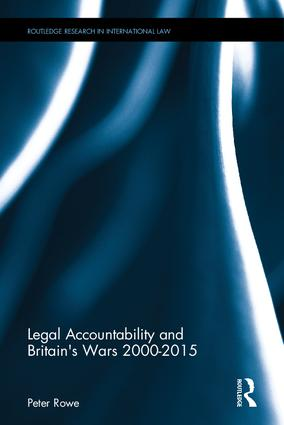 Legal Accountability and Britain's Wars 2000-2015 book cover