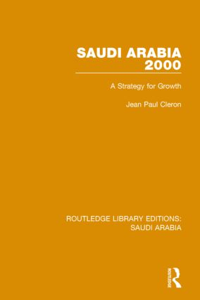 Saudi Arabia 2000 (RLE Saudi Arabia): A Strategy for Growth book cover