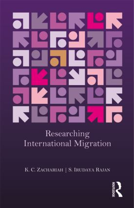 Researching International Migration: Lessons from the Kerala Experience, 1st Edition (Hardback) book cover