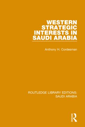 Western Strategic Interests in Saudi Arabia (RLE Saudi Arabia) book cover