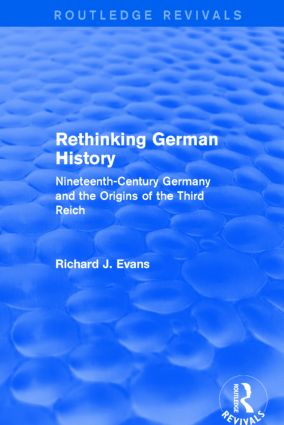 Rethinking German History (Routledge Revivals)