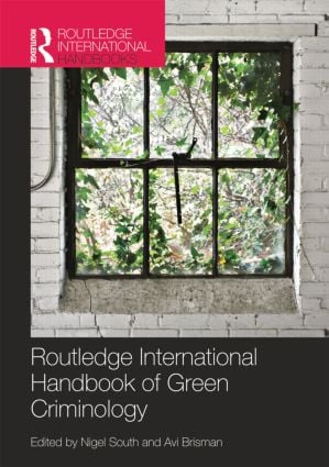 Routledge International Handbook of Green Criminology: 1st Edition (e-Book) book cover