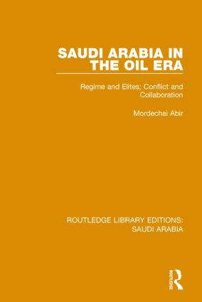 Saudi Arabia in the Oil Era Pbdirect: Regime and Elites; Conflict and Collaboration book cover