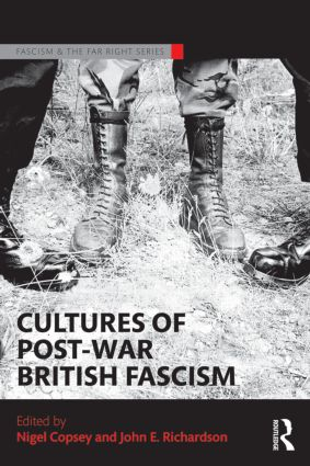 Cultures of Post-War British Fascism book cover
