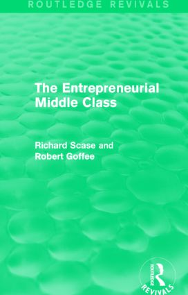 The Entrepreneurial Middle Class (Routledge Revivals): 1st Edition (Paperback) book cover