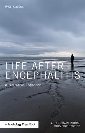 Life After Encephalitis: A Narrative Approach (Paperback) book cover