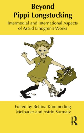 Beyond Pippi Longstocking: Intermedial and International Approaches to Astrid Lindgren's Work, 1st Edition (Paperback) book cover