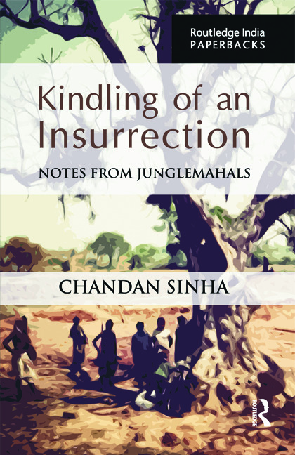 Kindling of an Insurrection: Notes from Junglemahals book cover