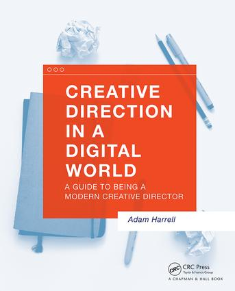 Creative Direction in a Digital World: A Guide to Being a Modern Creative Director, 1st Edition (Paperback) book cover