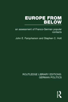 Europe from Below (RLE: German Politics): An Assessment of Franco-German Popular Contacts book cover