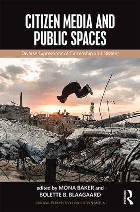 Citizen Media and Public Spaces (Paperback) book cover
