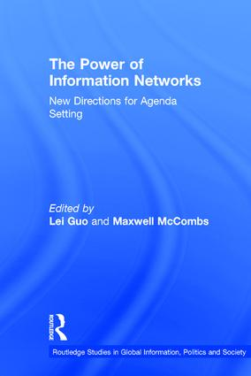 The Power of Information Networks: New Directions for Agenda Setting book cover